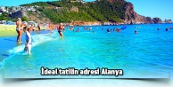 İdeal tatilin adresi Alanya