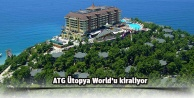 ATG Ütopya World'u kiraliyor